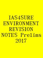 IAS4SURE ENVIRONMENT REVISION NOTES Prelims 2017 N