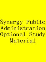 Synergy Public Administration Optional Study Material N