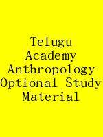 Telugu Academy Anthropology Optional Study Material N