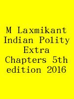 M Laxmikant Indian Polity Extra Chapters 5th edition 2016 N