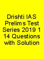 Drishti IAS Prelims Test Series 2019 1 14 Questions with Solution N