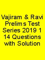Vajiram & Ravi Prelims Test Series 2019 1 14 Questions with Solution N