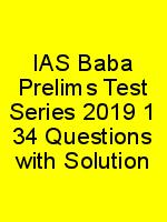 IAS Baba Prelims Test Series 2019 1 34 Questions with Solution N