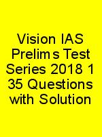 Vision IAS Prelims Test Series 2018 1 35 Questions with Solution N