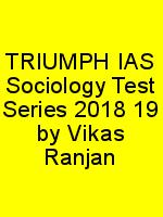 TRIUMPH IAS Sociology Test Series 2018 19 by Vikas Ranjan N