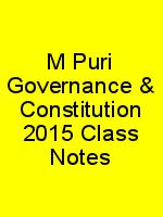 M Puri Governance & Constitution 2015 Class Notes N