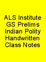 ALS Institute GS Prelims Indian Polity Handwritten Class Notes N