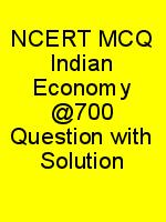 NCERT MCQ Indian Economy @700 Question with Solution N