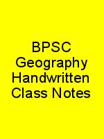 BPSC Geography Handwritten Class Notes N