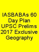 IASBABAs 60 Day Plan UPSC Prelims 2017 Exclusive Geography N