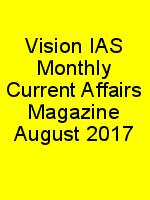 Vision IAS Monthly Current Affairs Magazine August 2017 N