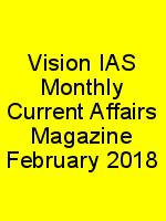 Vision IAS Monthly Current Affairs Magazine February 2018 N