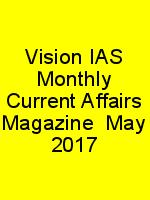 Vision IAS Monthly Current Affairs Magazine  May 2017 N