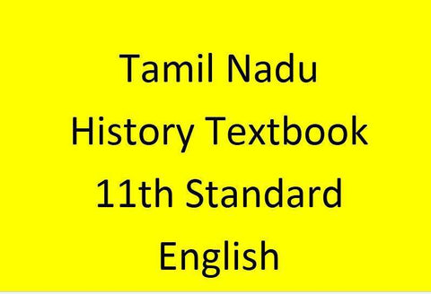 Tamil Nadu History Textbook – 11th Standard - English