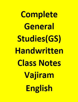Complete General Studies(GS) Handwritten Class Notes By Vajiram -English