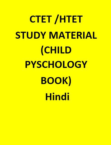 CTET /HTET & STATE TET STUDY MATERIAL (CHILD PYSCHOLOGY BOOK) - Hindi