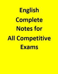 Complete Notes of ENGLISH for All Competitive Exams