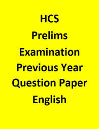 HCS Pre Examination Previous Year Question Paper(Unsolved) - English
