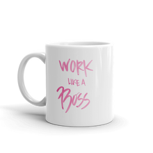Load image into Gallery viewer, 'Work Like a Boss' Mug