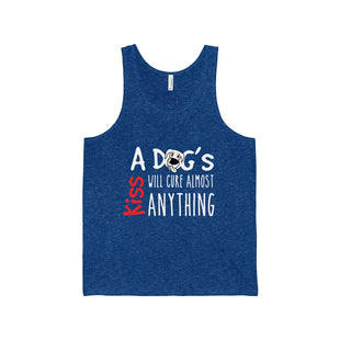 "Unisex Jersey Tank - ""A Dog's Kiss Will Cure Almost Anything"""