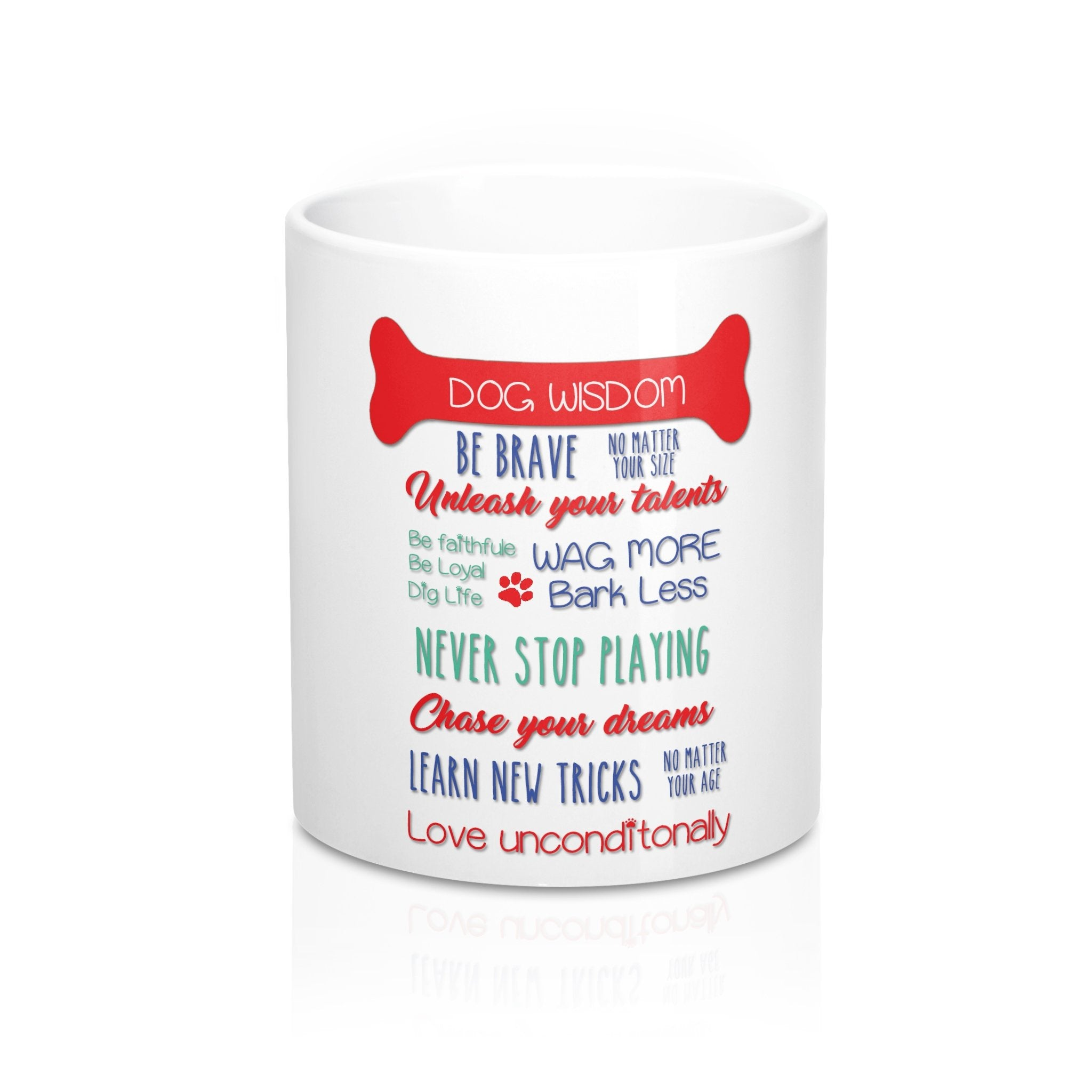 Front white coffee mug with a Dogs Wisdom