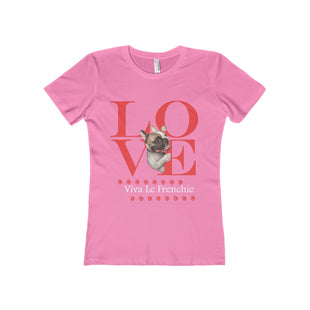 Love Viva Le Frenchie Womans T-Shirt