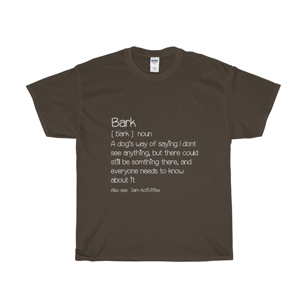 Men's Brown T-shirt with a funny definition of a bark