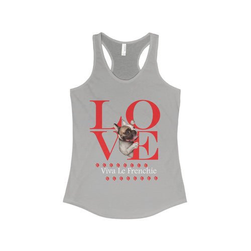Love Viva Le Frenchie The Ideal Racerback Tank Top