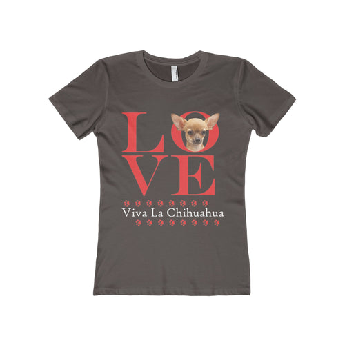 Love Viva La Chihuahua Women's The Boyfriend Tee