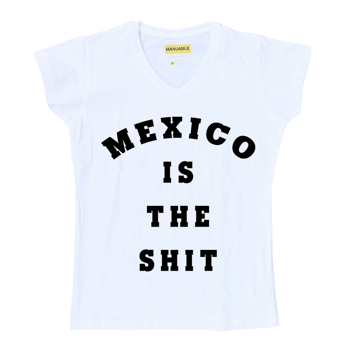 Playera Mexico Is The Sh*t - Gal