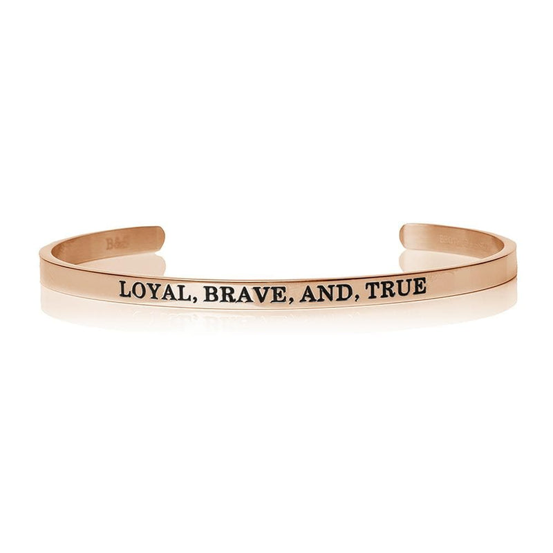 Loyal, Brave, And, True