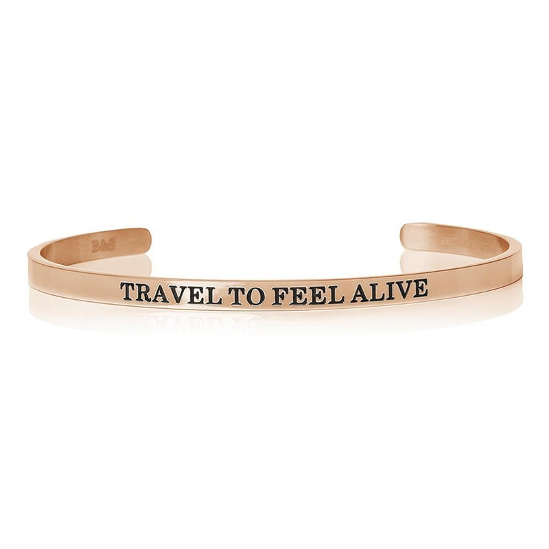 Travel To Feel Alive