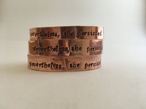 Nevertheless, she persisted cuff bracelet