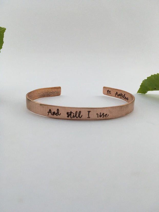 recycled copper mantra and still i rise maya angelou cuff simple wealth art recycled copper made in usa