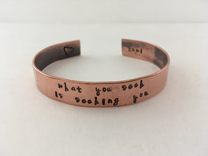 what you seek is seeking you rumi quote recycled copper mantra cuff upcycled plumbing pipe affirmation bracelet simple wealth art