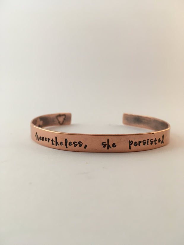 Nevertheless, she persisted Recycled Copper Affirmation Bracelet