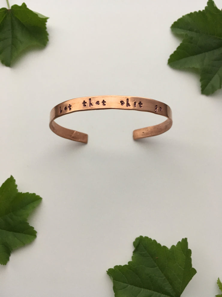 Let that shit go recycled copper affirmation bracelet