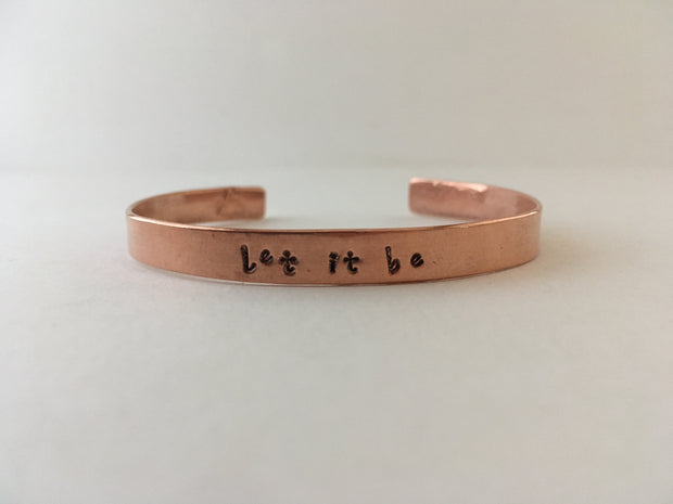 let it be recycled copper affirmation cuff mantra bracelet