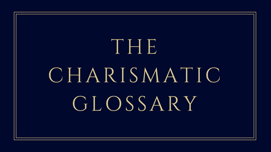 The Charismatic Glossary