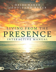 Living from the Presence Interactive Manual: Principles for Walking in the Overflow of God's Supernatural Power: Heidi Baker: 9780768412376: Amazon.com: Books