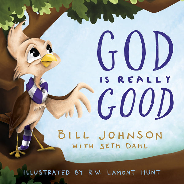 God is Really Good (9780768415841): Bill Johnson, Seth Dahl, Lamont Hunt: Books