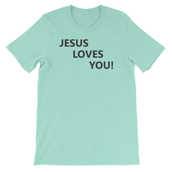 Short-Sleeve T-Shirt: Jesus Loves You!