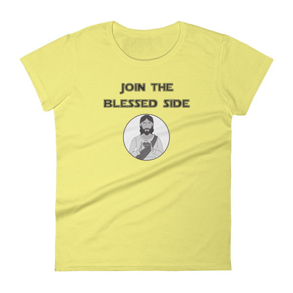 "Women's short sleeve t-shirt ""Join the blessed side"""