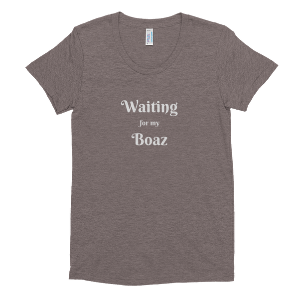 Women's Crew Neck T-shirt: Waiting for my Boaz