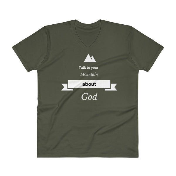 "V-Neck T-Shirt ""Talk to your mountain about God"""