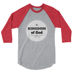 3/4 sleeve raglan shirt: The Kingdom of God is Within You
