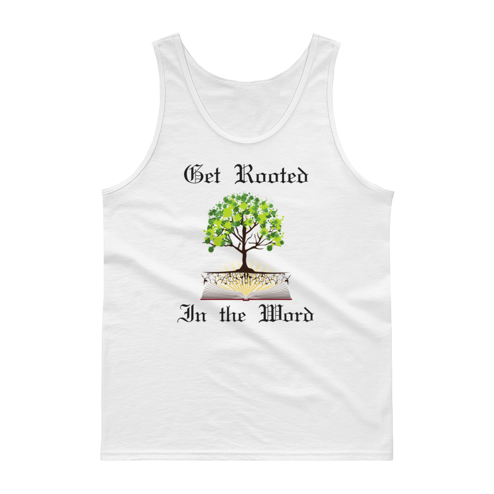 "Tank top ""Get Rooted in the Word"""