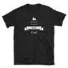 "Short-Sleeve Unisex T-Shirt ""Talk to your mountain about God"""