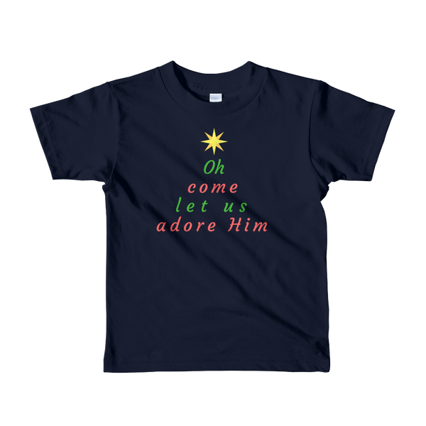 "Short sleeve kids t-shirt: ""Oh Come Let Us Adore Him"""