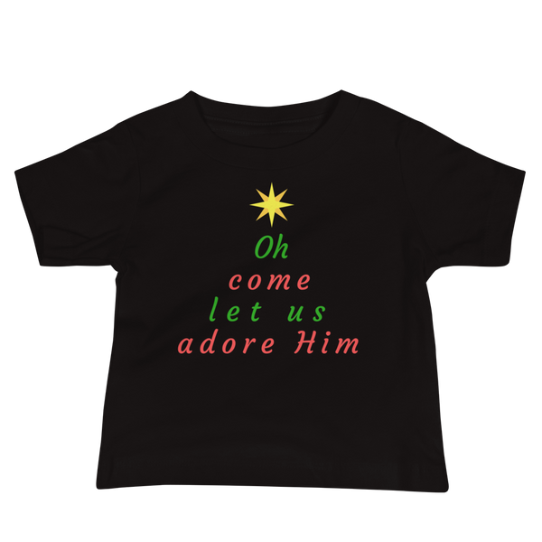 "Baby Jersey Short Sleeve Tee: ""Oh Come Let Us Adore Him"""
